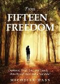 From Fifteen to Freedom