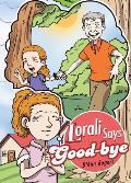 Lorali Says Good-Bye