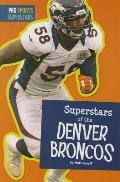 Superstars of the Denver Broncos