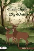 Little Fawn and Big Deer