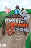 Rumbly Roland Stone on Travelers Trail