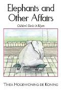 Elephants and Other Affairs