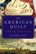 American Quilt Unfolding a Story of Family & Slavery