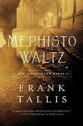 Mephisto Waltz: A Max Liebermann Mystery