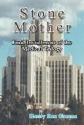 Stone Mother: Final Installment of the Medical Trilogy