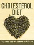 Cholesterol Diet: Track Your Diet Success (with Food Pyramid and Calorie Guide)