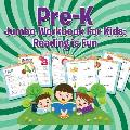 Pre-K Jumbo Workbook for Kids: Reading Is Fun
