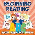 Beginning Reading Made Easy for Pre-K