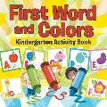 First Words and Colors Kindergarten Activity Book