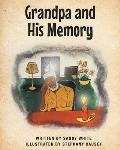 Grandpa and His Memory