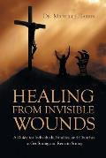 Healing from Invisible Wounds