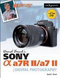 David Buschs Sony Alpha A7r II A7 II Guide to Digital Photography