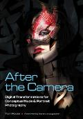 After the Camera: Digital Transformations for Conceptual Nude & Portrait Photography