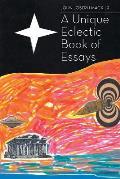 A Unique Eclectic Book of Essays