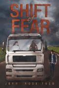 Shift of Fear