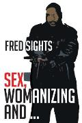 Sex, Womanizing and ...