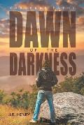 Dawn of the Darkness