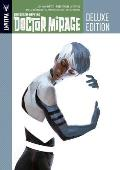Death Defying Dr Mirage Deluxe Edition Book 1