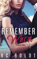 Remember When: The Teach Me Series, Book 3