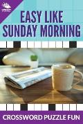 Easy Like Sunday Morning: Crossword Puzzle Fun