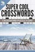 Super Cool Crosswords: Crossword Puzzle a Day