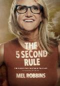 5 Second Rule Transform your Life Work & Confidence with Everyday Courage