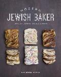 Modern Jewish Baker Challah Babka Bagels & More