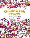 Cinnamon Bun Dreams A Comfort Food Coloring Book