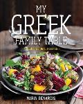 My Greek Family Table Fresh Regional Recipes