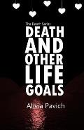 Death and Other Life Goals