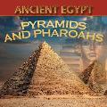 Ancient Egypt: Pyramids and Pharaohs