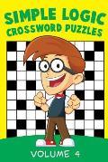 Simple Logic Crossword Puzzles Volume 4