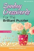 Sunday Crosswords For The Brilliant Puzzler Volume 4