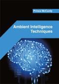 Ambient Intelligence Techniques