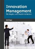 Innovation Management: Strategies and Implementation