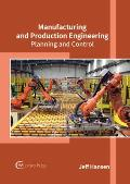 Manufacturing and Production Engineering: Planning and Control