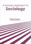 A Modern Approach to Sociology