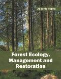 Forest Ecology, Management and Restoration