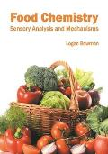 Food Chemistry: Sensory Analysis and Mechanisms