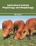 Agricultural Animal Physiology and Morphology