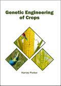 Genetic Engineering of Crops
