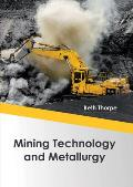 Mining Technology and Metallurgy