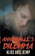 Annabelle's Dilemma