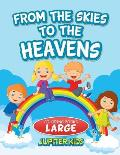 From the Skies To The Heavens: Coloring Books Large