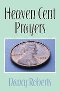 Heaven Cent Prayers
