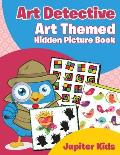 Art Detective: Art Themed Hidden Picture Book