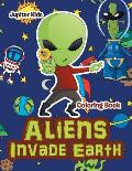 Aliens Invade Earth Coloring Book