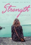 Strength, The Women's Prerogative. Gratitude Journal for Women