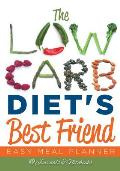 The Low Carb Diet's Best Friend: Easy Meal Planner