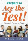 Prepare to Ace the Test! Academic Planner for Teens